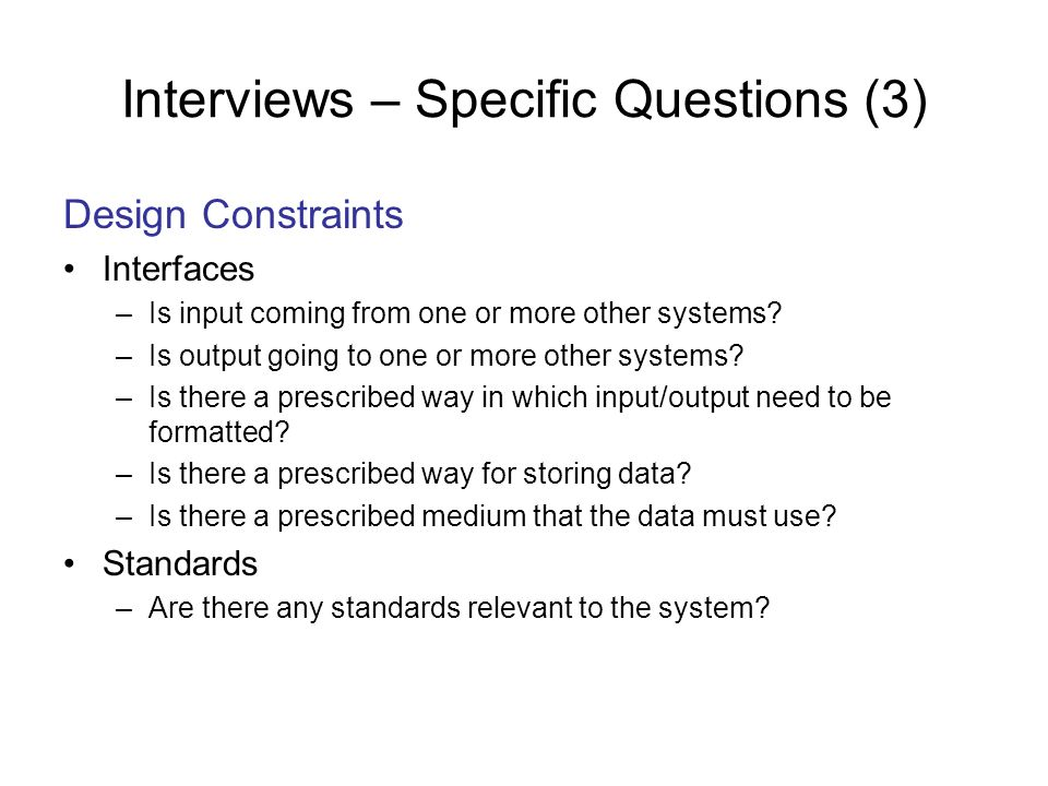 Interviews – Specific Questions (3)