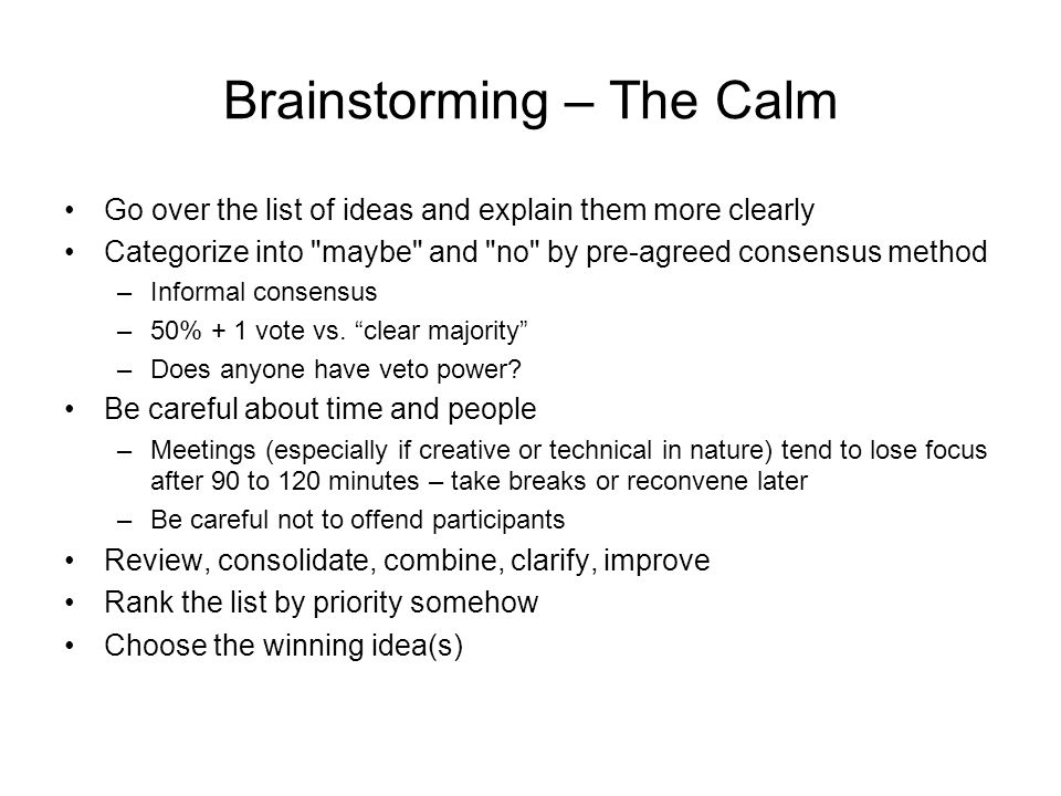 Brainstorming – The Calm
