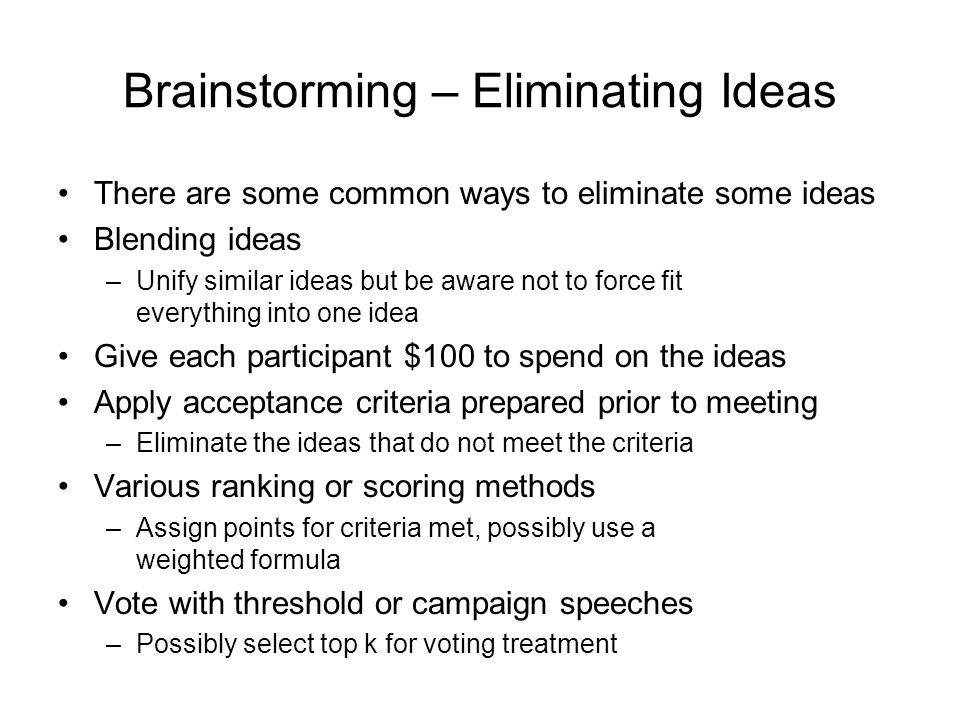 Brainstorming – Eliminating Ideas