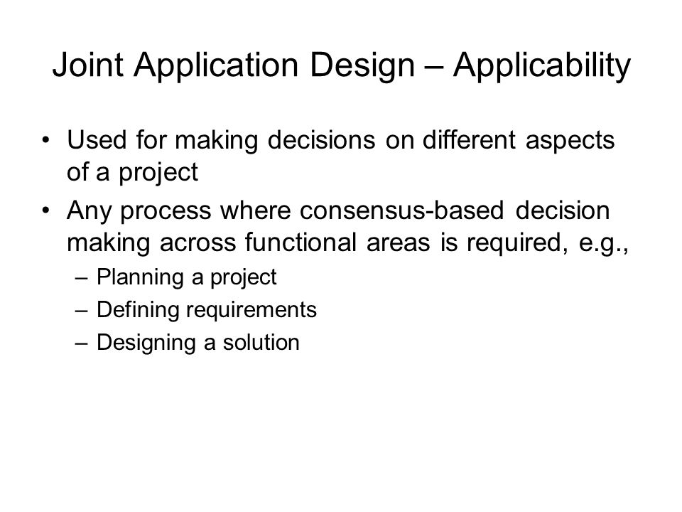Joint Application Design – Applicability