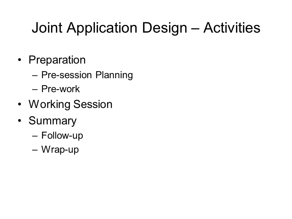Joint Application Design – Activities