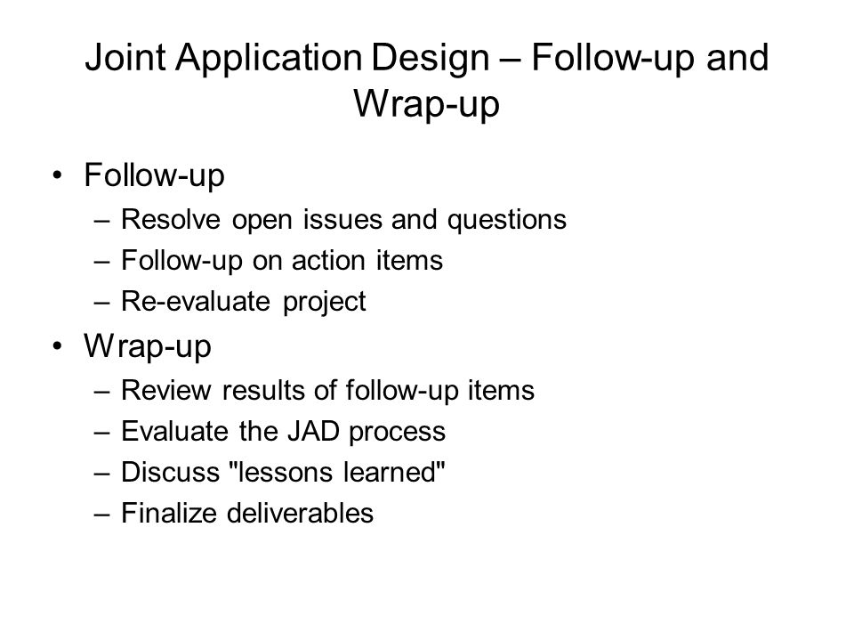 Joint Application Design – Follow-up and Wrap-up