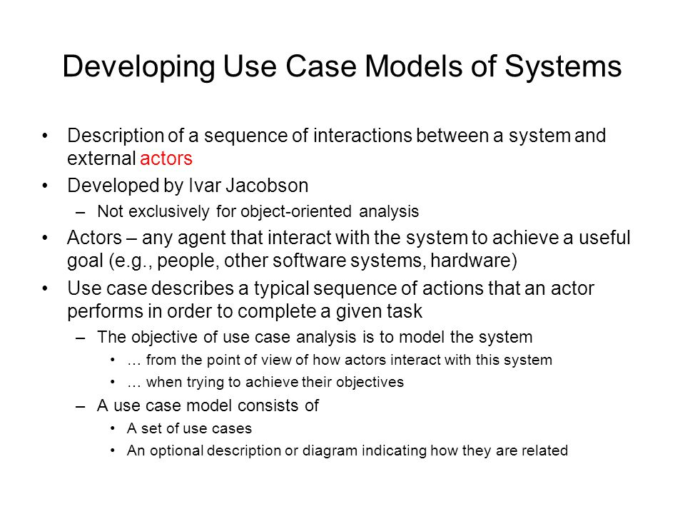 Developing Use Case Models of Systems