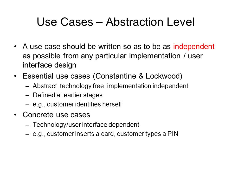 Use Cases – Abstraction Level