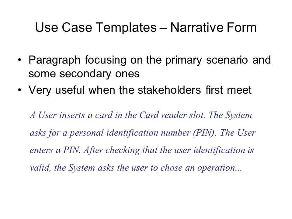 Use Case Templates – Narrative Form