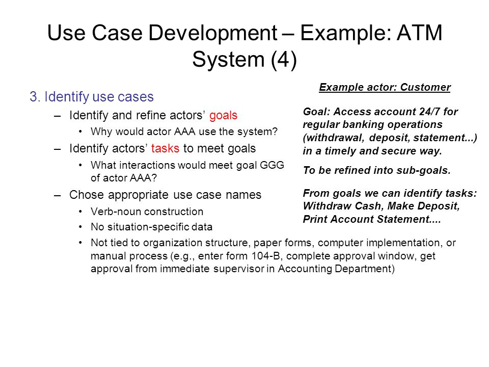 Use Case Development – Example: ATM System (4)