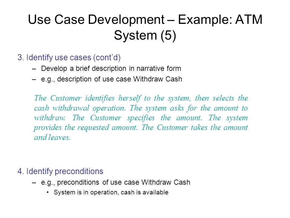 Use Case Development – Example: ATM System (5)