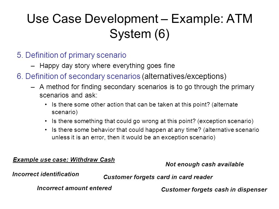 Use Case Development – Example: ATM System (6)