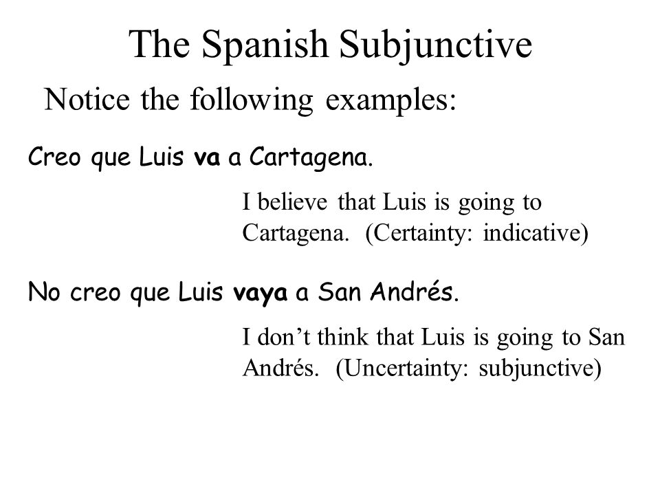 The Spanish Subjunctive