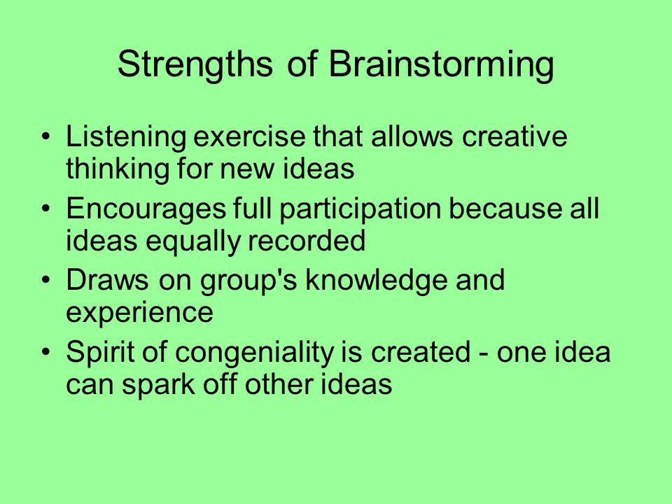 Strengths of Brainstorming