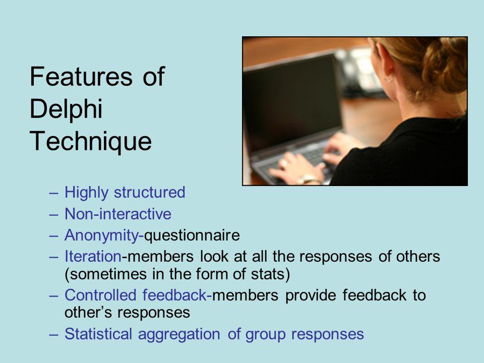 Features of Delphi Technique