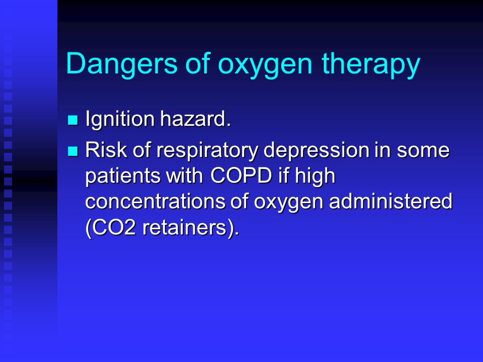 Dangers of oxygen therapy