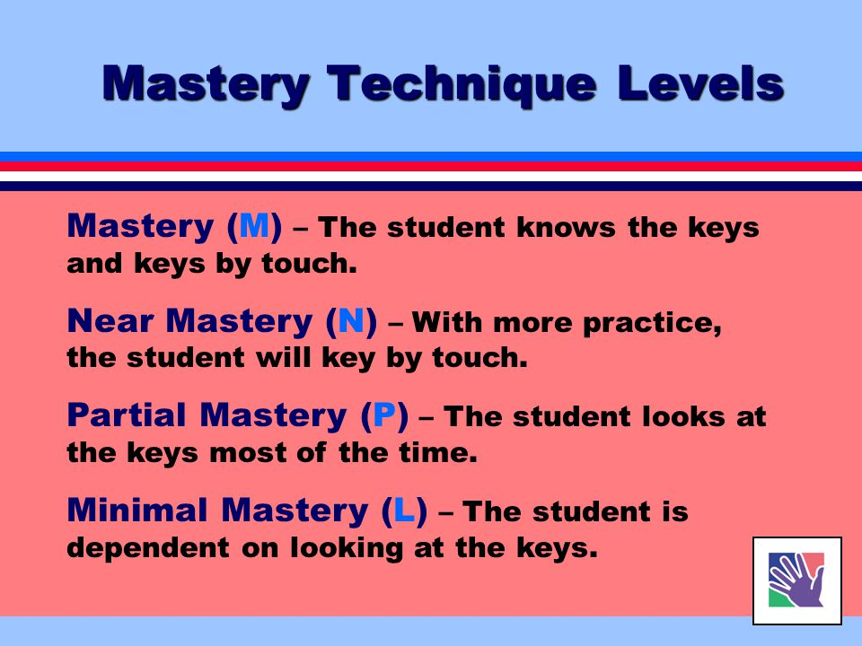 Mastery Technique Levels