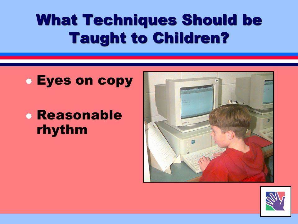 What Techniques Should be Taught to Children