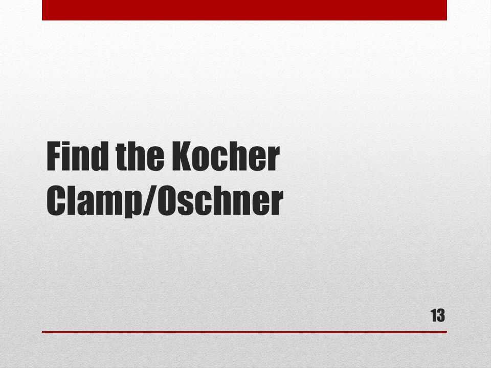 Find the Kocher Clamp/Oschner