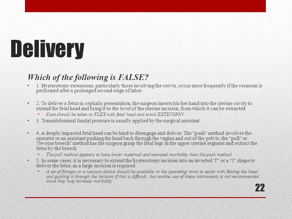 Delivery Which of the following is FALSE