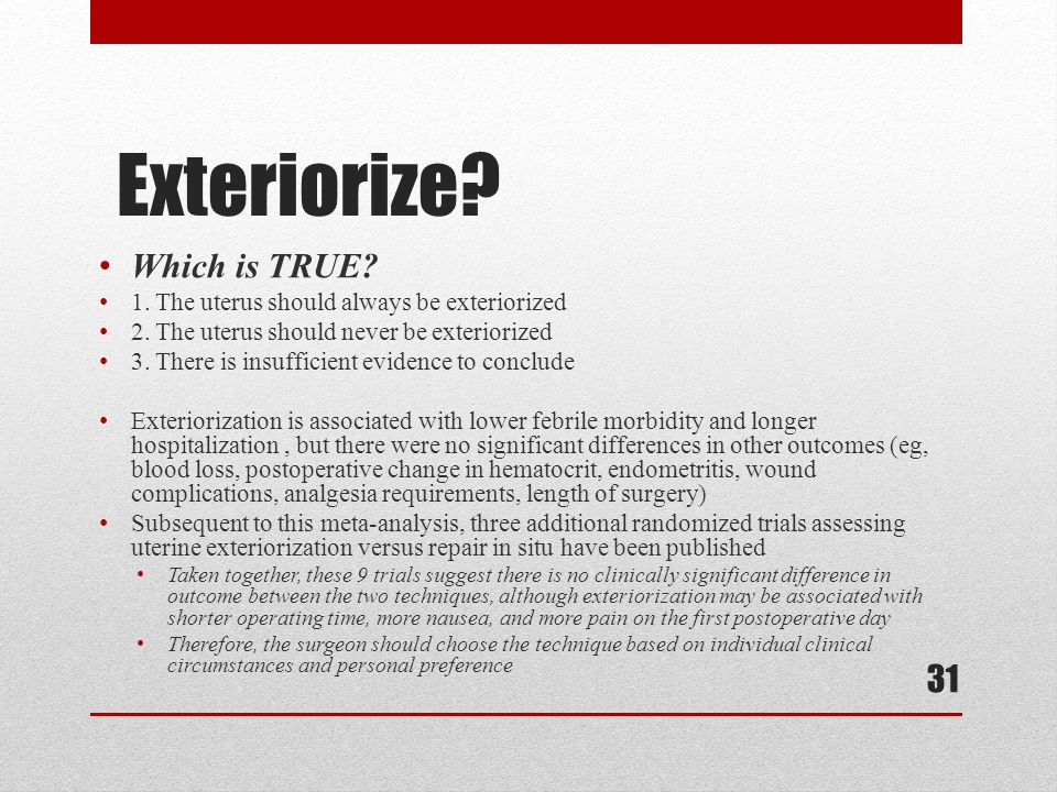 Exteriorize Which is TRUE