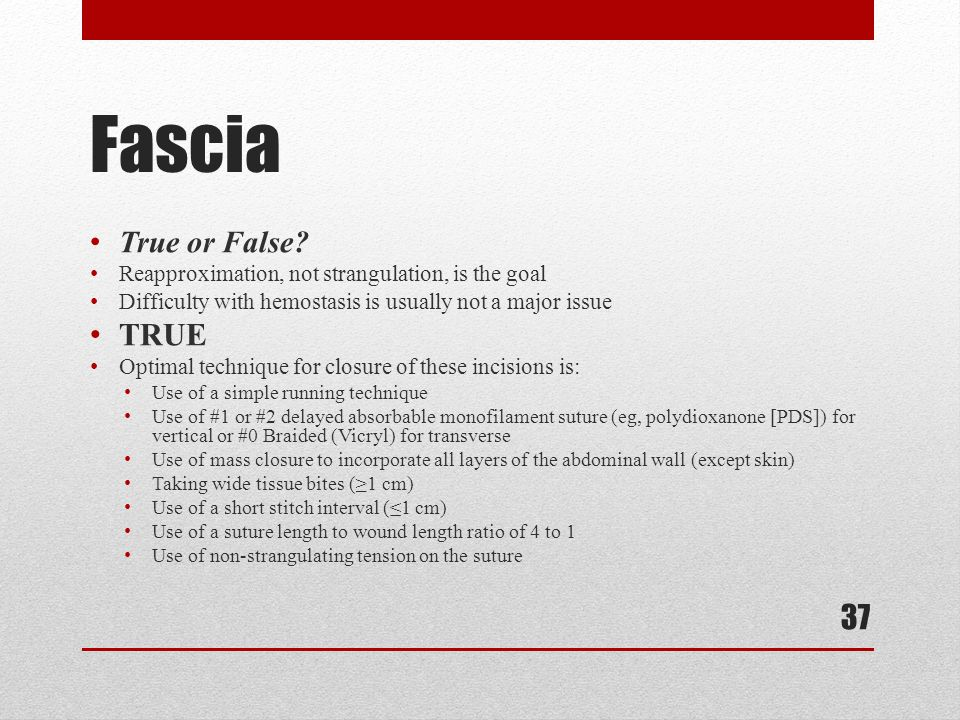Fascia TRUE True or False