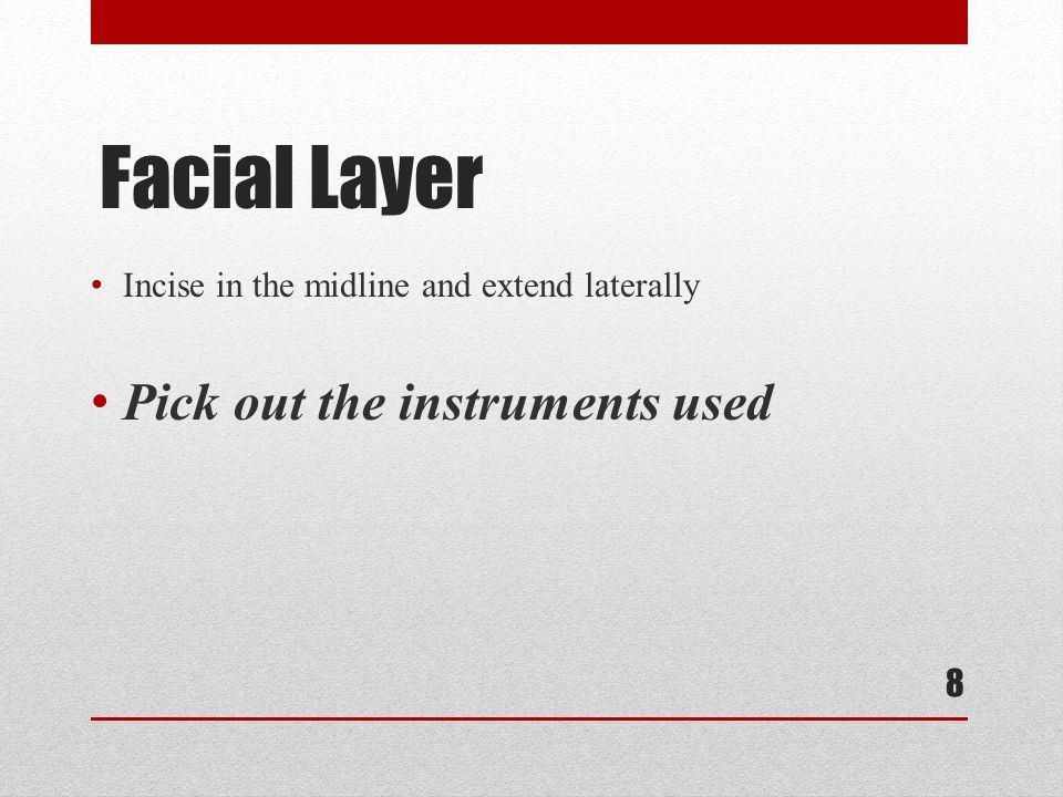 Facial Layer Pick out the instruments used