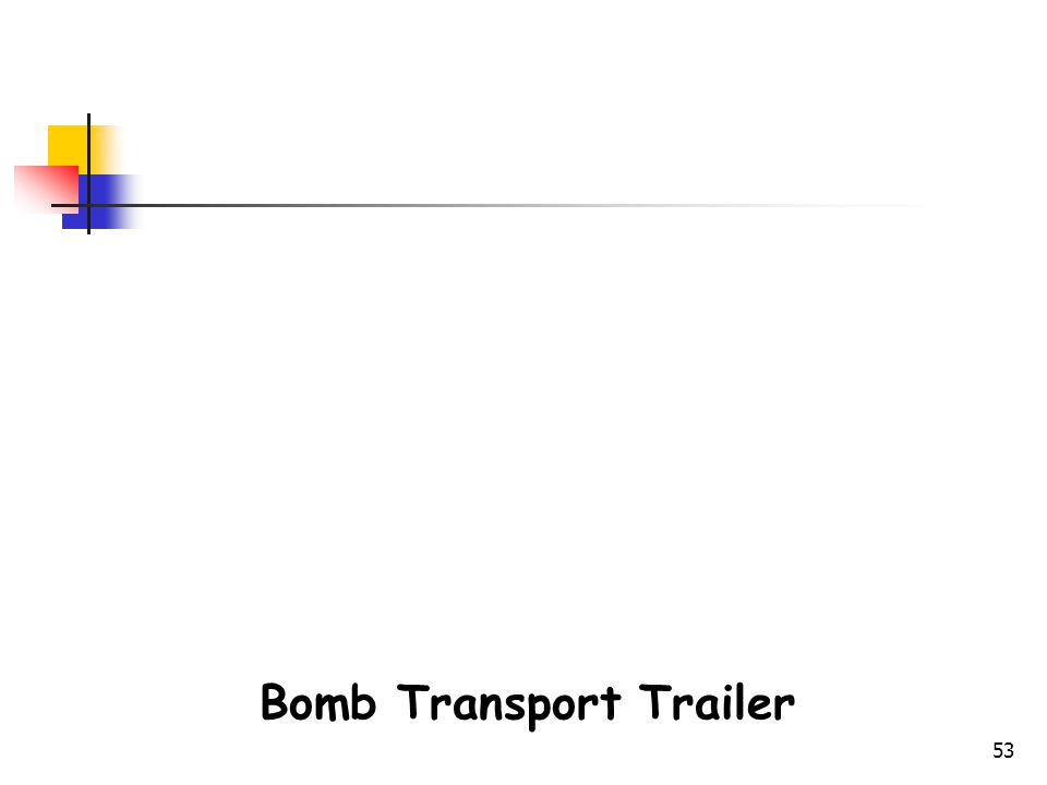 Bomb Transport Trailer