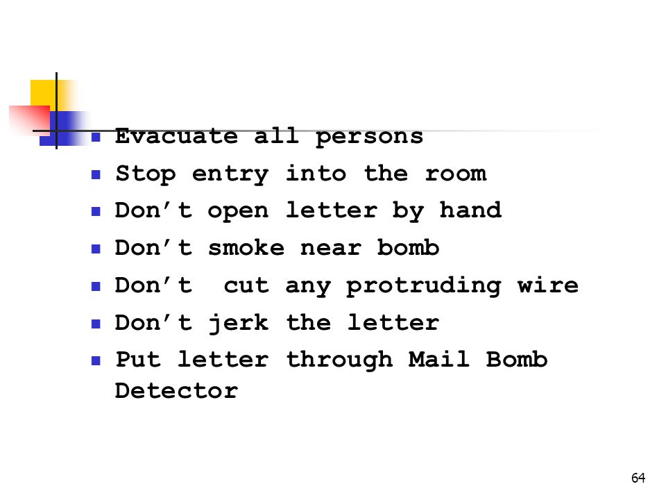 Safety Precautions Evacuate all persons Stop entry into the room