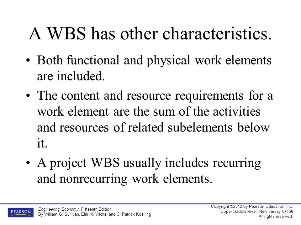 A WBS has other characteristics.
