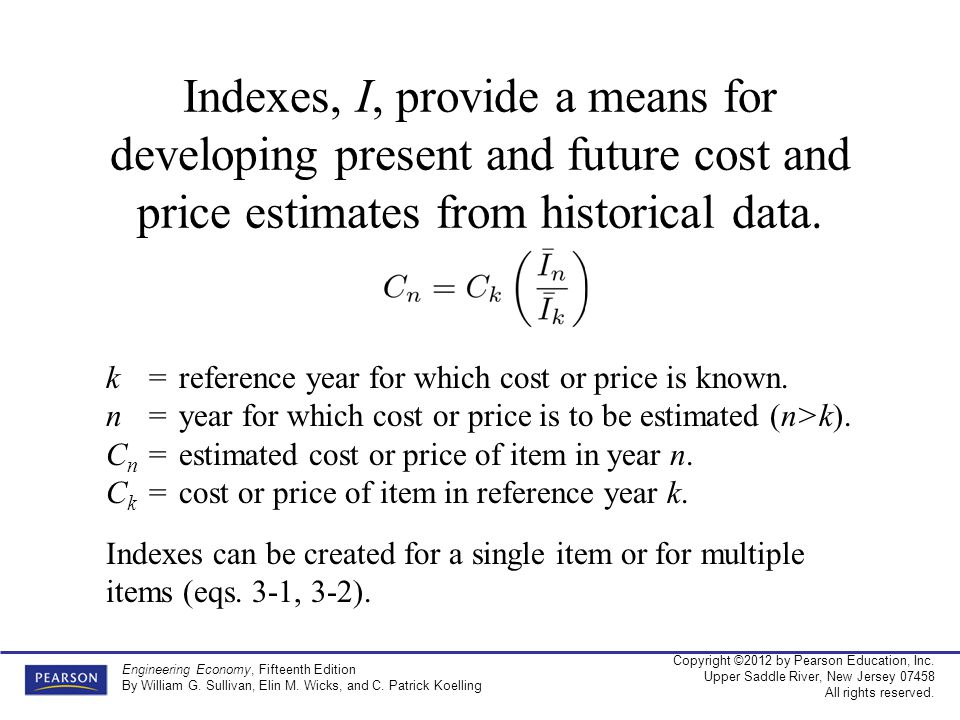 Indexes, I, provide a means for developing present and future cost and price estimates from historical data.