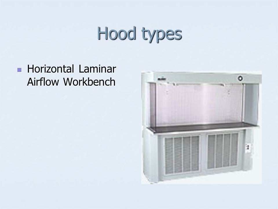 Hood types Horizontal Laminar Airflow Workbench