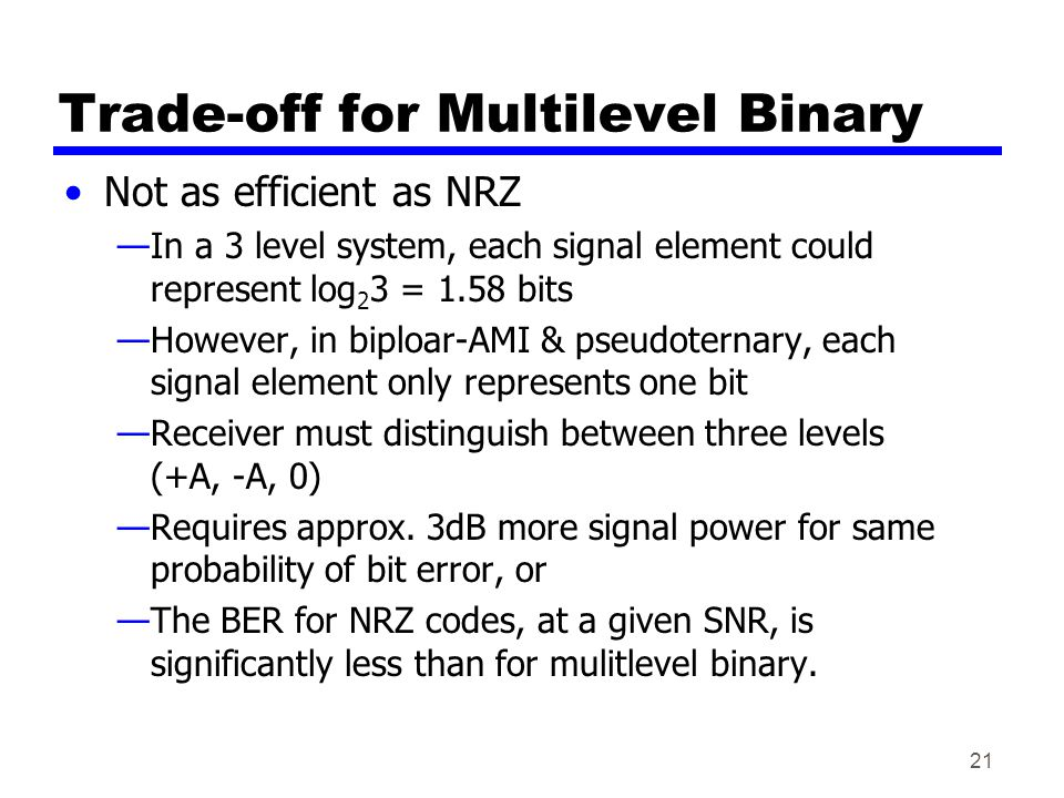 Trade-off for Multilevel Binary