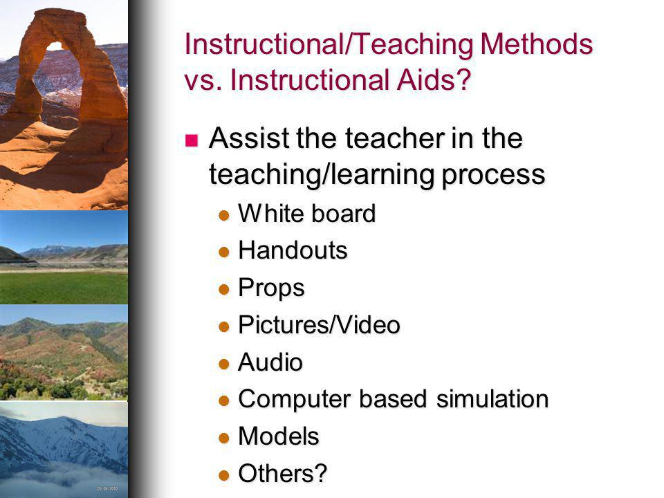 Instructional/Teaching Methods vs. Instructional Aids