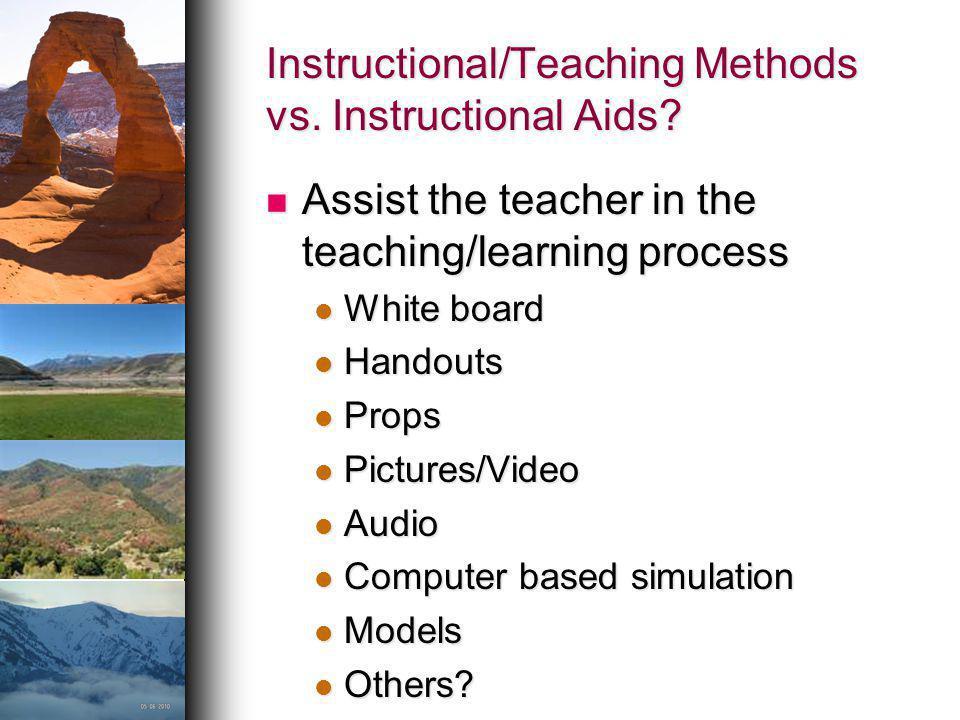 Instructional/Teaching Methods vs. Instructional Aids
