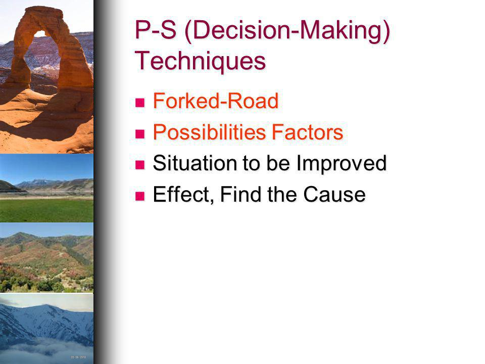 P-S (Decision-Making) Techniques