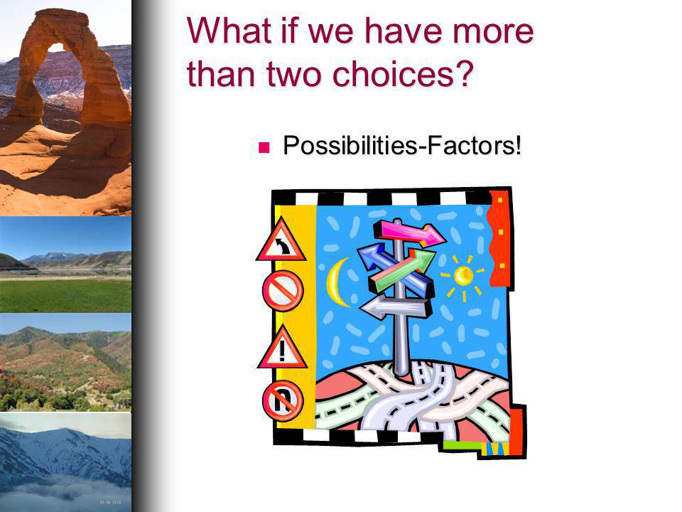 What if we have more than two choices