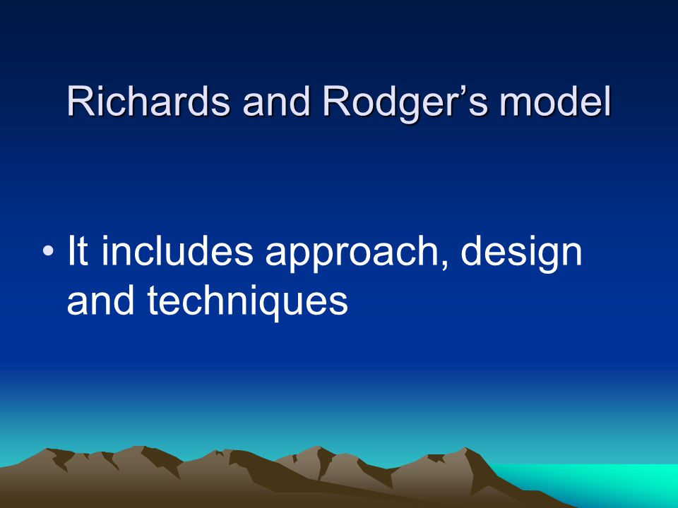 Richards and Rodger's model