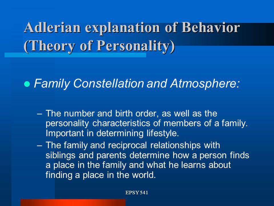 Adlerian explanation of Behavior (Theory of Personality)