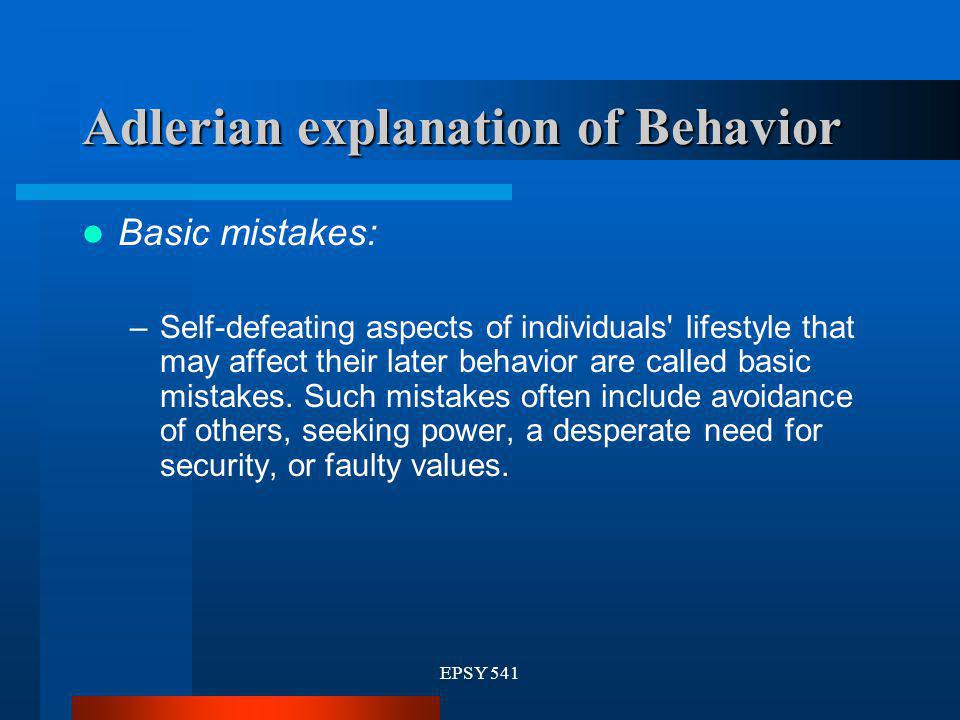 Adlerian explanation of Behavior