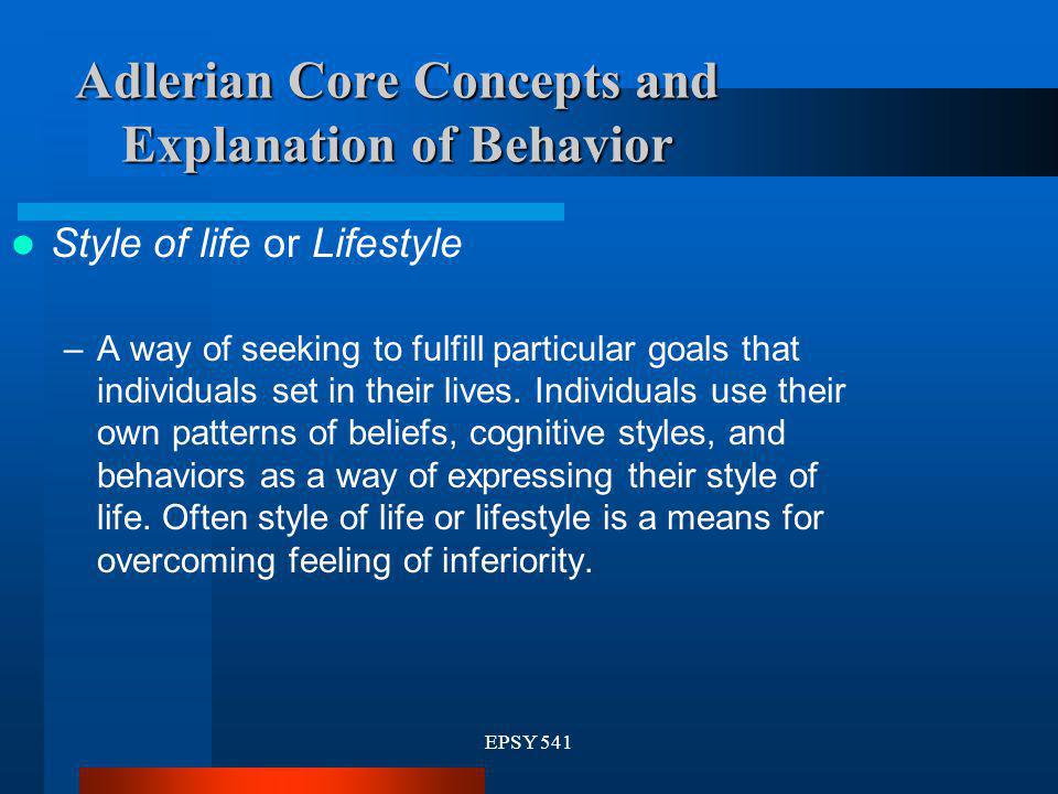 Adlerian Core Concepts and Explanation of Behavior