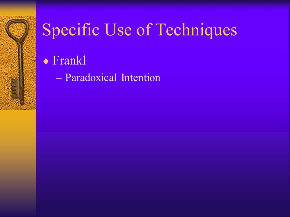 Specific Use of Techniques