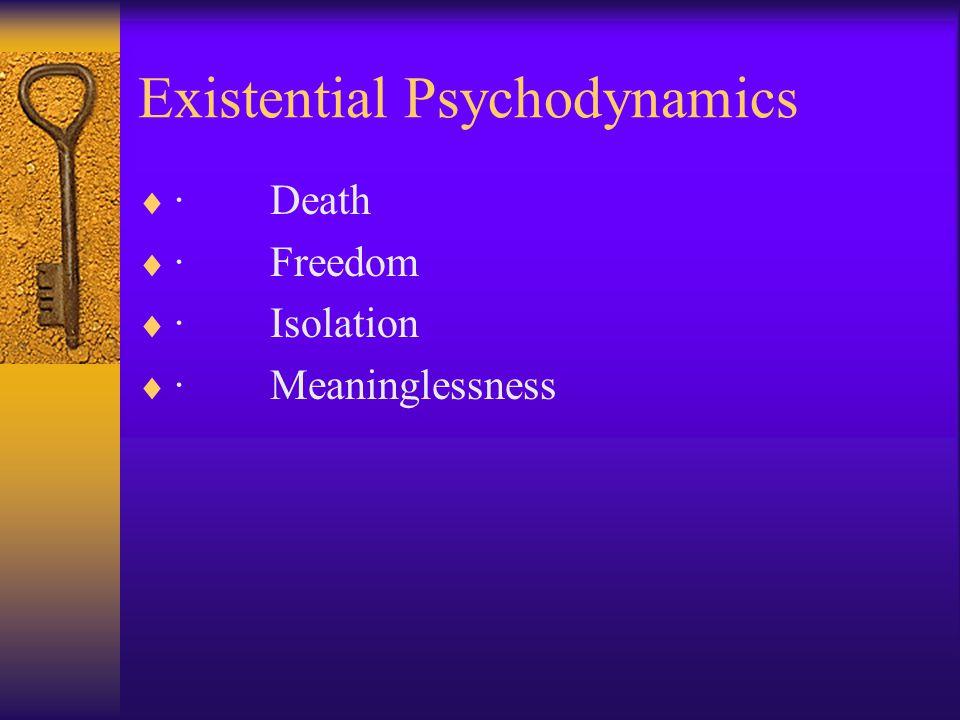 Existential Psychodynamics