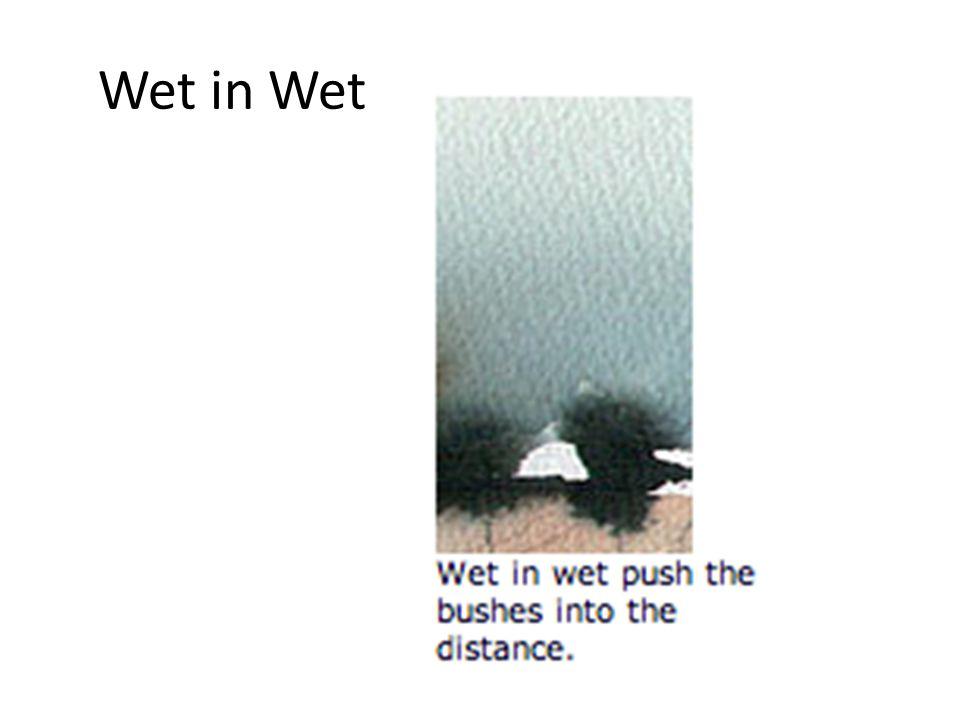 Wet in Wet