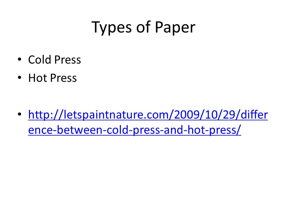 Types of Paper Cold Press Hot Press