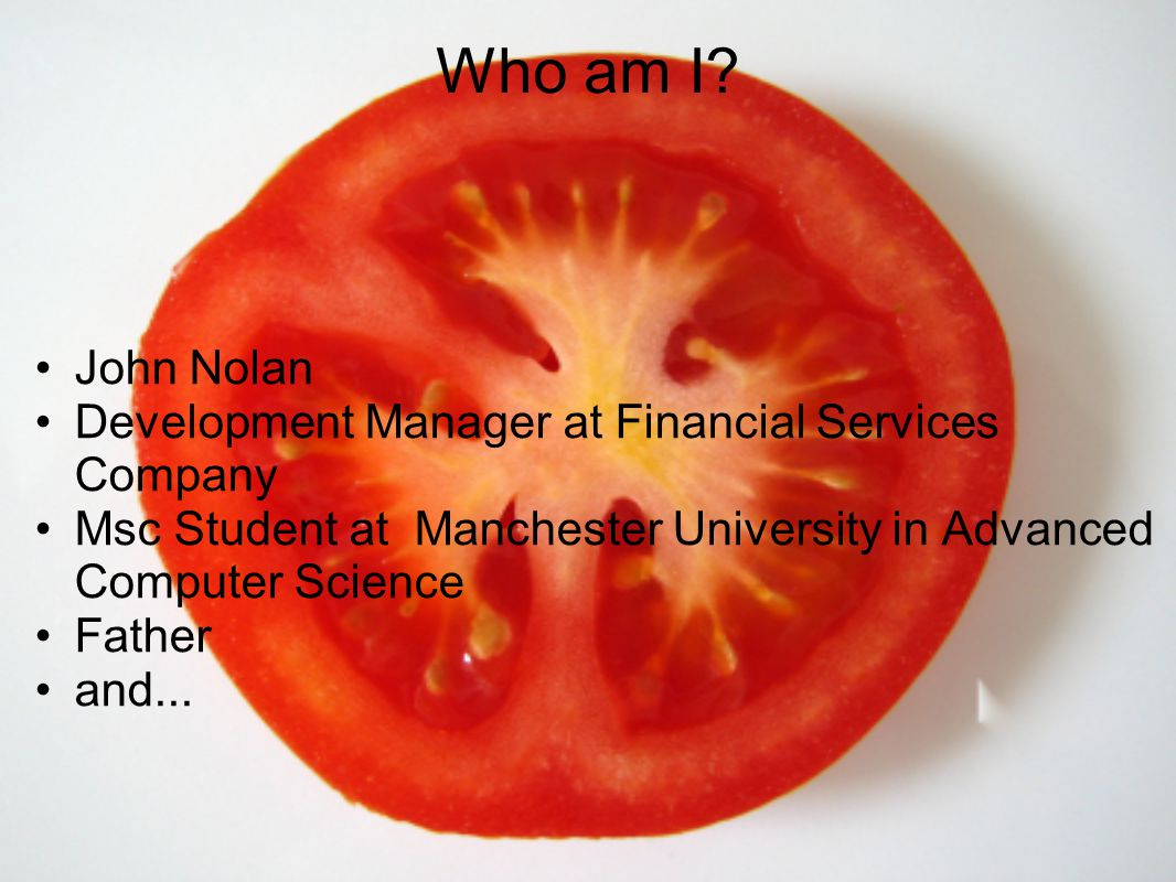 Who am I John Nolan Development Manager at Financial Services Company