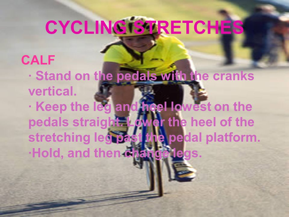 CYCLING STRETCHES