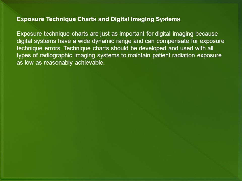 Exposure Technique Charts and Digital Imaging Systems