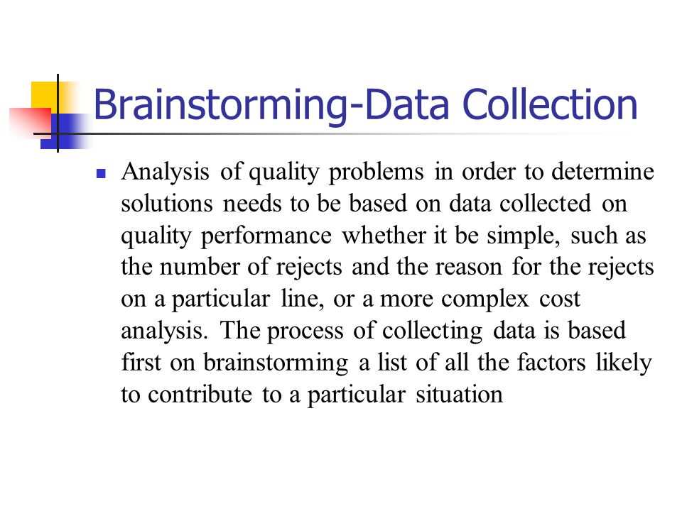 Brainstorming-Data Collection
