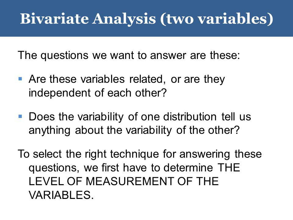 Bivariate Analysis (two variables)