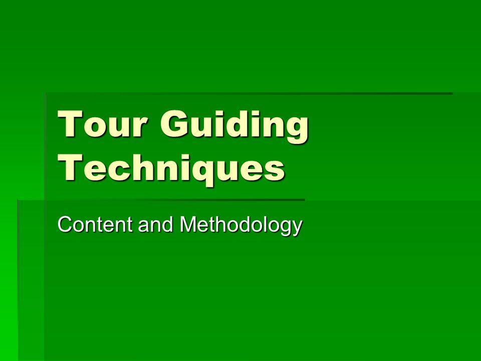 Tour Guiding Techniques