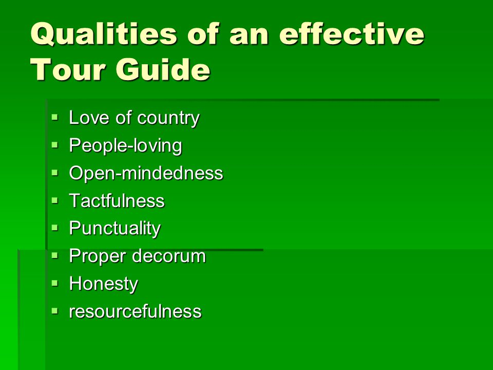 Qualities of an effective Tour Guide
