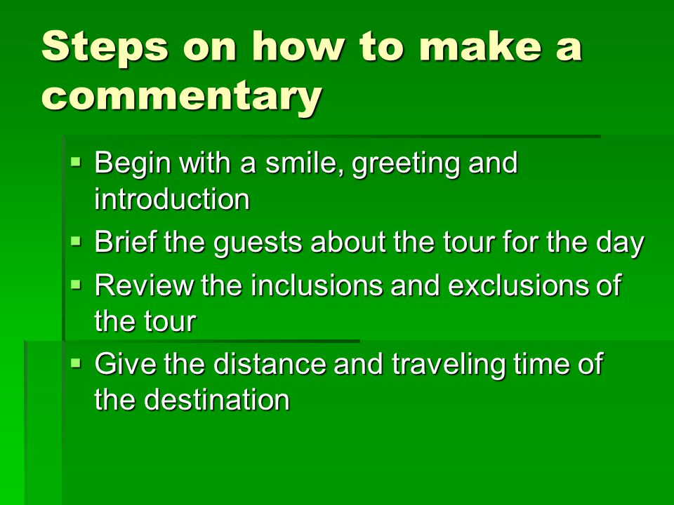 Steps on how to make a commentary
