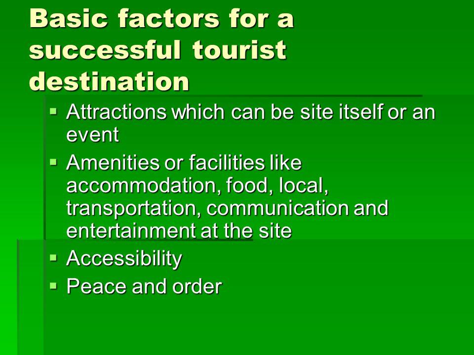 Basic factors for a successful tourist destination